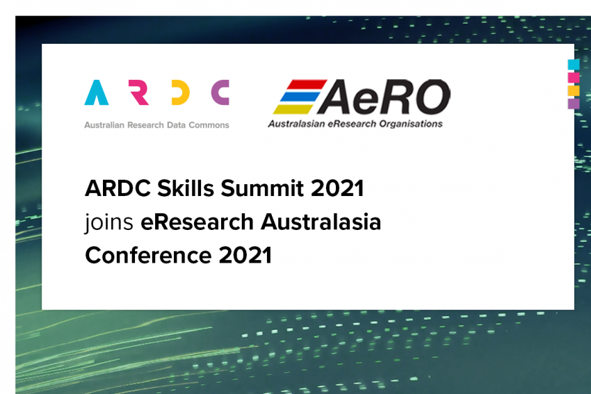 ARDC Skills Summit 2021 joins eResearch Australasia Conference 2021